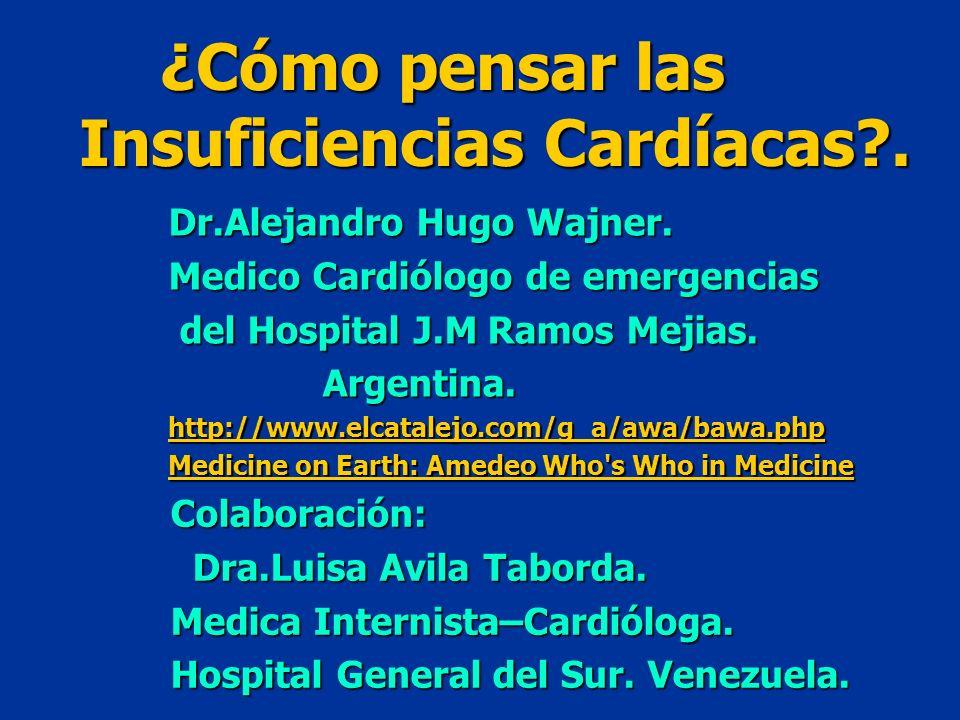 Insuficiencias Cardíacas .