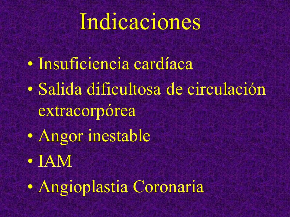 Indicaciones Insuficiencia cardíaca