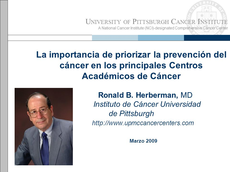 Ronald B. Herberman, MD Instituto de Cáncer Universidad