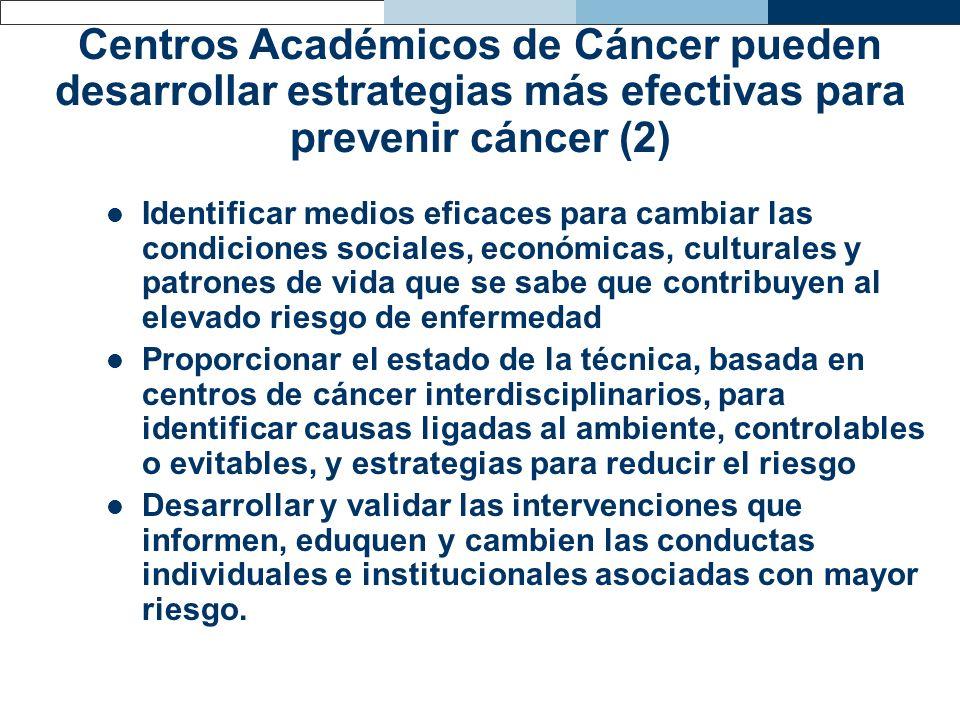 Centros Académicos de Cáncer pueden desarrollar estrategias más efectivas para prevenir cáncer (2)