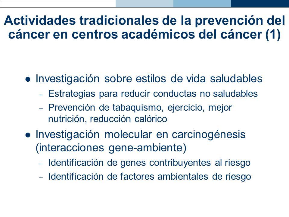 Actividades tradicionales de la prevención del cáncer en centros académicos del cáncer (1)