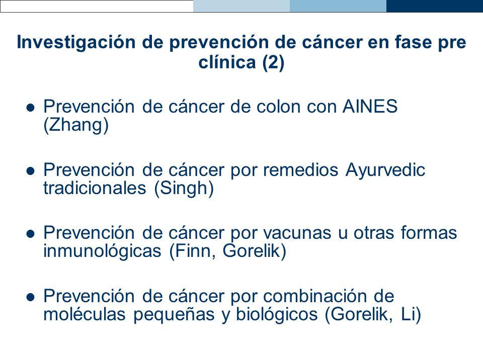 Investigación de prevención de cáncer en fase pre clínica (2)