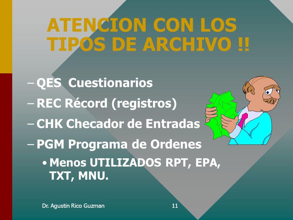 ATENCION CON LOS TIPOS DE ARCHIVO !!
