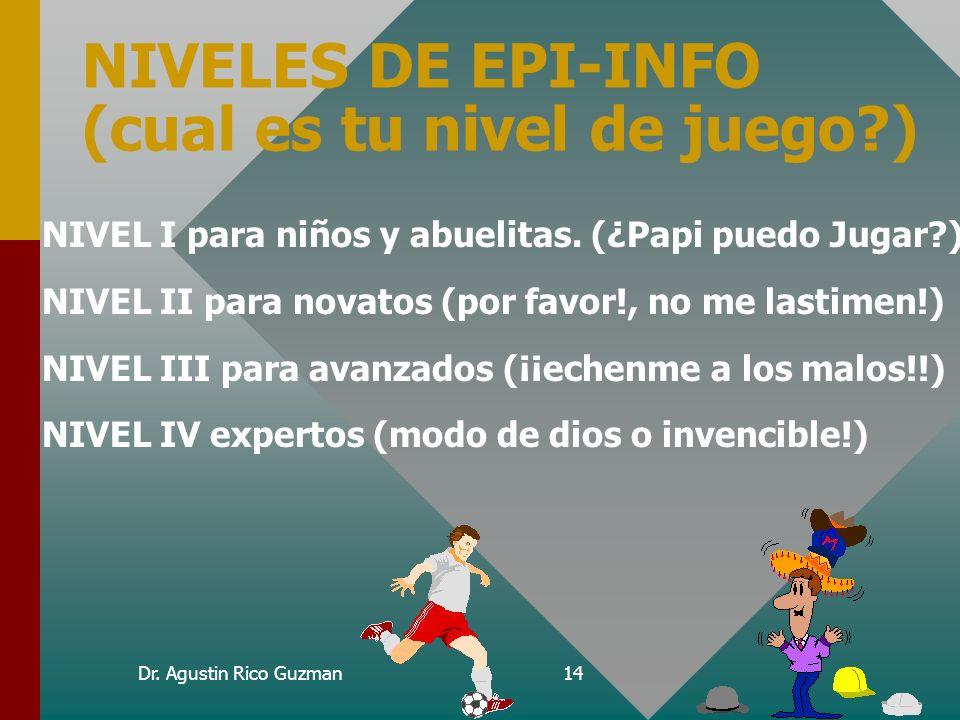NIVELES DE EPI-INFO (cual es tu nivel de juego )