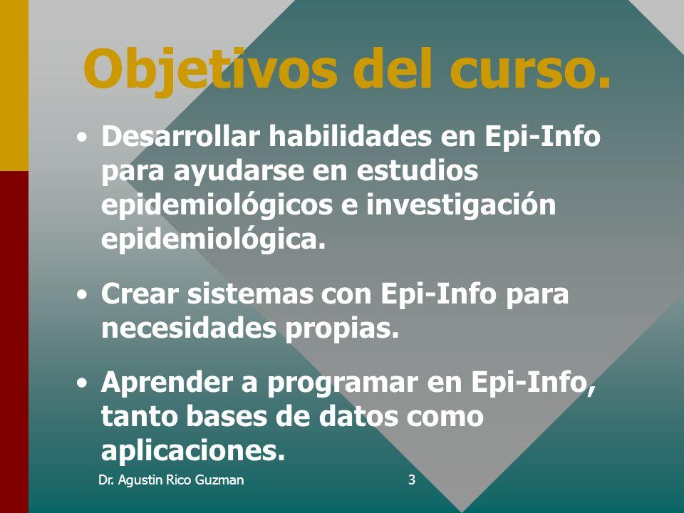 Curso de Epi-Info Objetivos del curso.