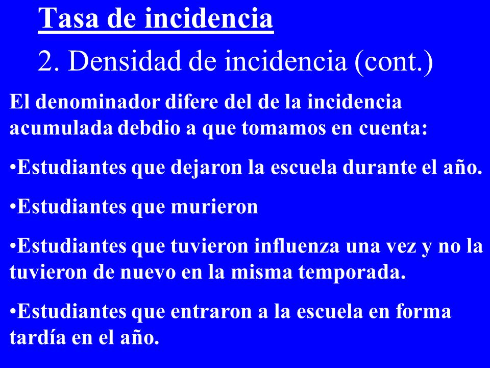 2. Densidad de incidencia (cont.)
