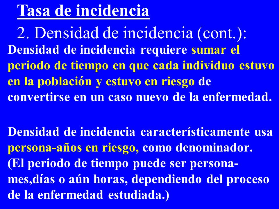 2. Densidad de incidencia (cont.):