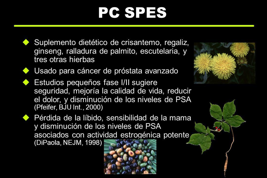 PC SPES Suplemento dietético de crisantemo, regaliz, ginseng, ralladura de palmito, escutelaria, y tres otras hierbas.