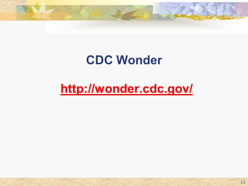 CDC Wonder http://wonder.cdc.gov/