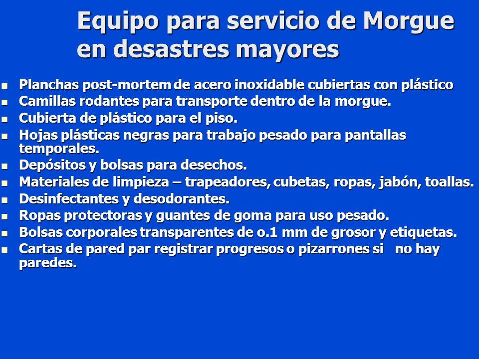 Equipo para servicio de Morgue en desastres mayores