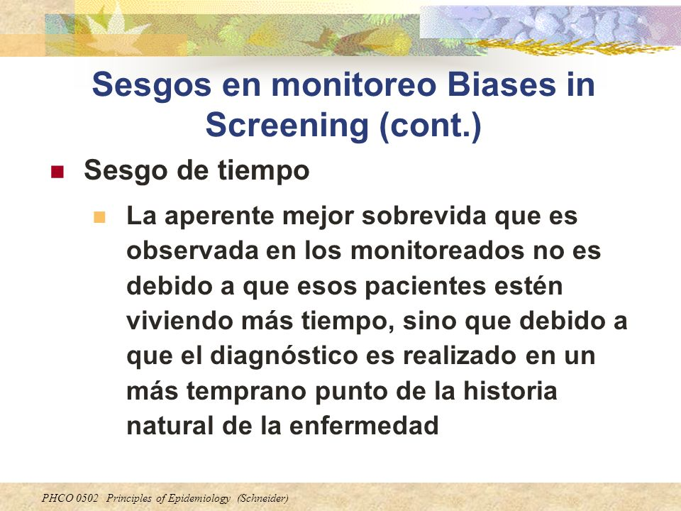 Sesgos en monitoreo Biases in Screening (cont.)