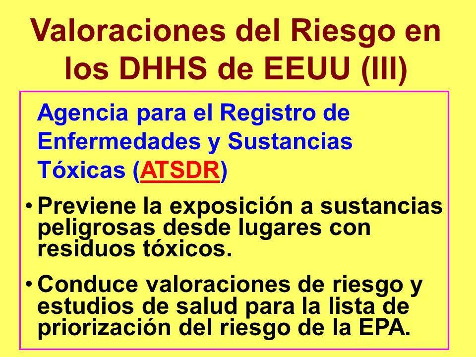 Valoraciones del Riesgo en los DHHS de EEUU (III)