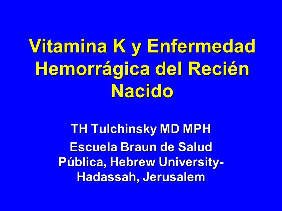 Vitamina K y Enfermedad Hemorrágica del Recién Nacido