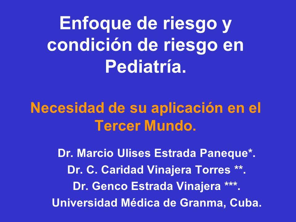 Enfoque de riesgo y condición de riesgo en Pediatría