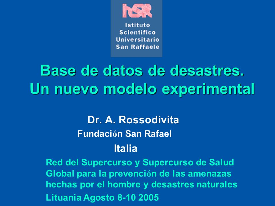 Base de datos de desastres. Un nuevo modelo experimental