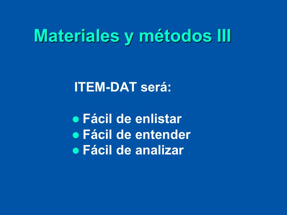 Materiales y métodos III