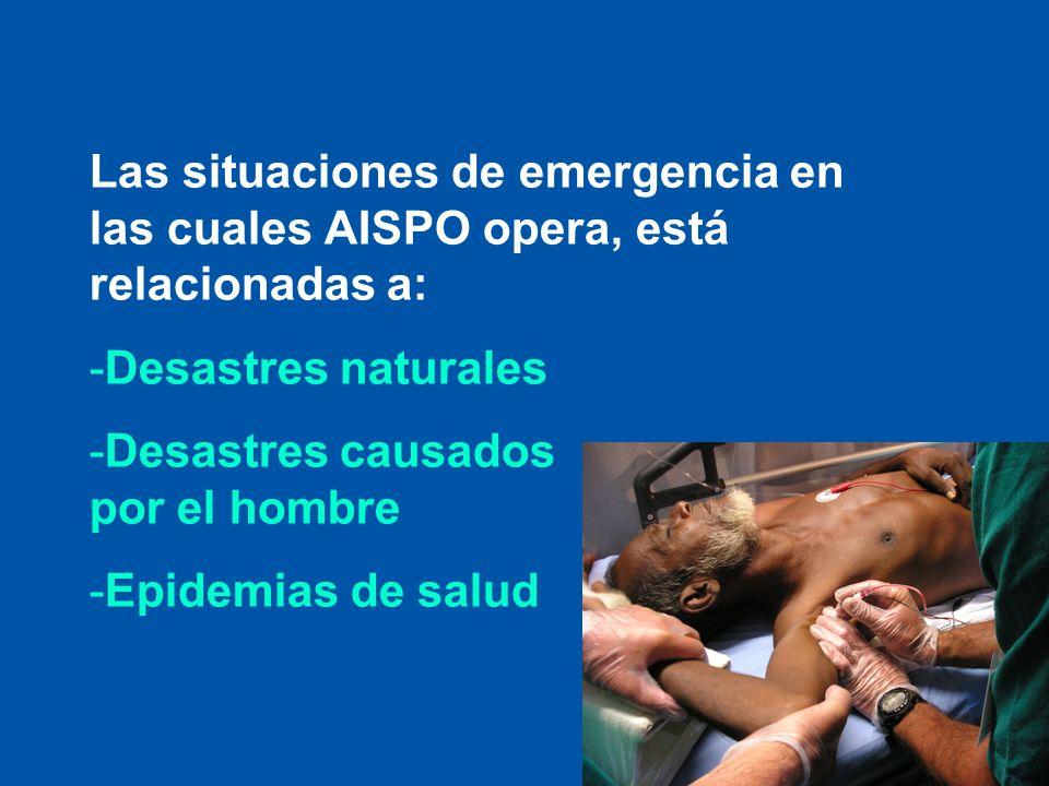 Las situaciones de emergencia en las cuales AISPO opera, está relacionadas a: