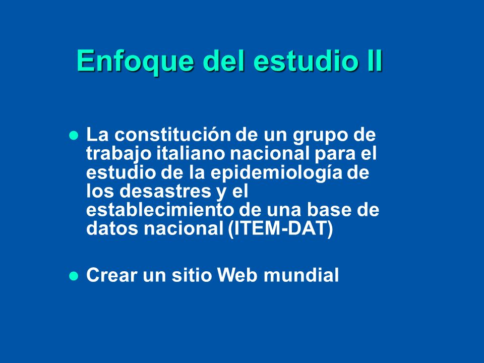 Enfoque del estudio II