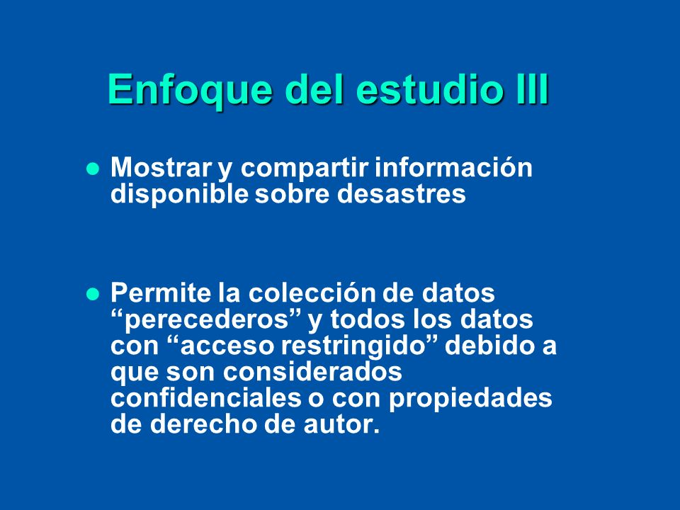 Enfoque del estudio III
