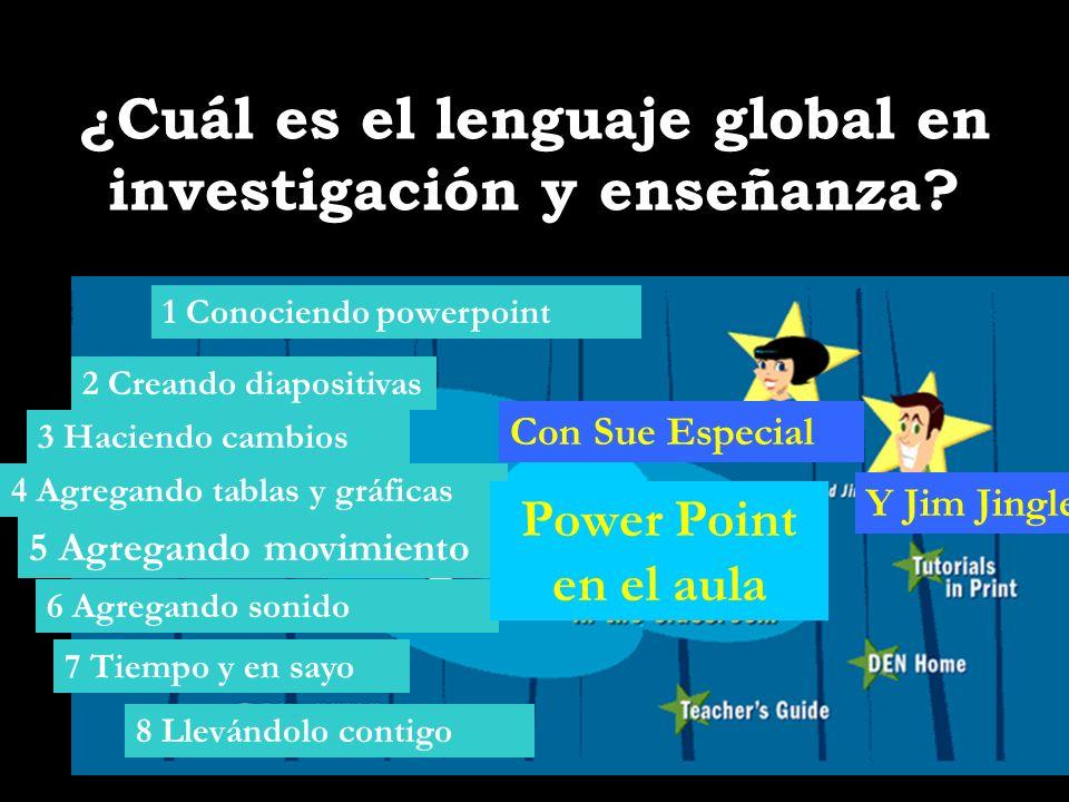 ¿Cuál es el lenguaje global en investigación y enseñanza