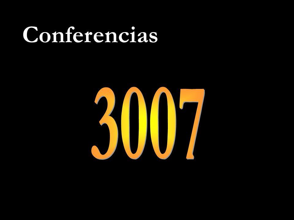 Conferencias 3007 Actualmente tenemos 3007 conferencias de alta calidad.