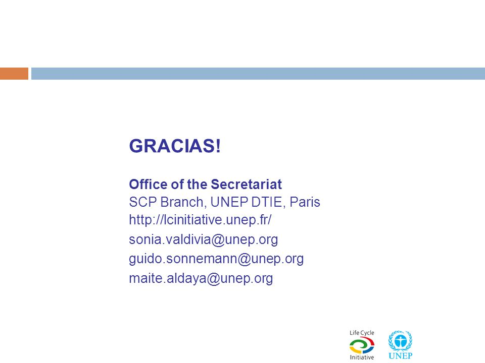 GRACIAS! Office of the Secretariat SCP Branch, UNEP DTIE, Paris