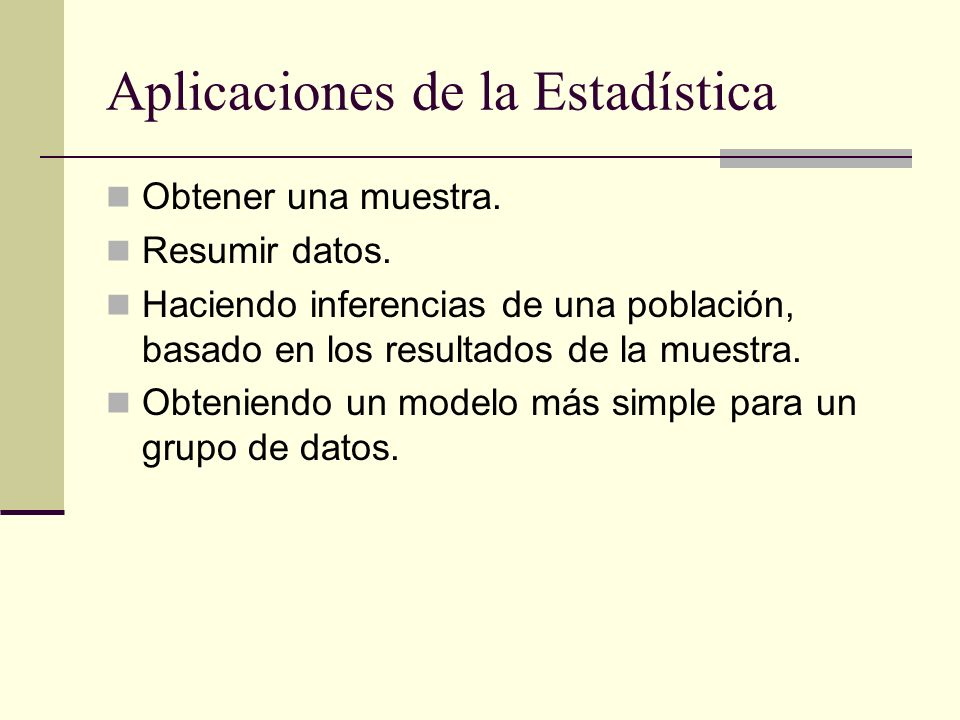 Aplicaciones de la Estadística