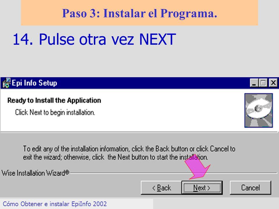 Paso 3: Instalar el Programa.