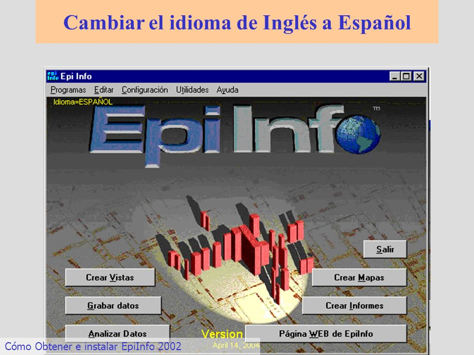 Cambiar el idioma de Inglés a Español