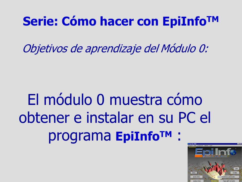 Serie: Cómo hacer con EpiInfoTM