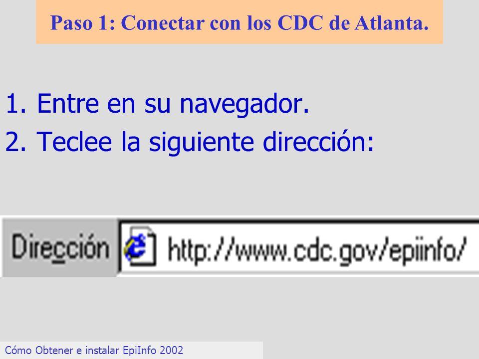 Paso 1: Conectar con los CDC de Atlanta.