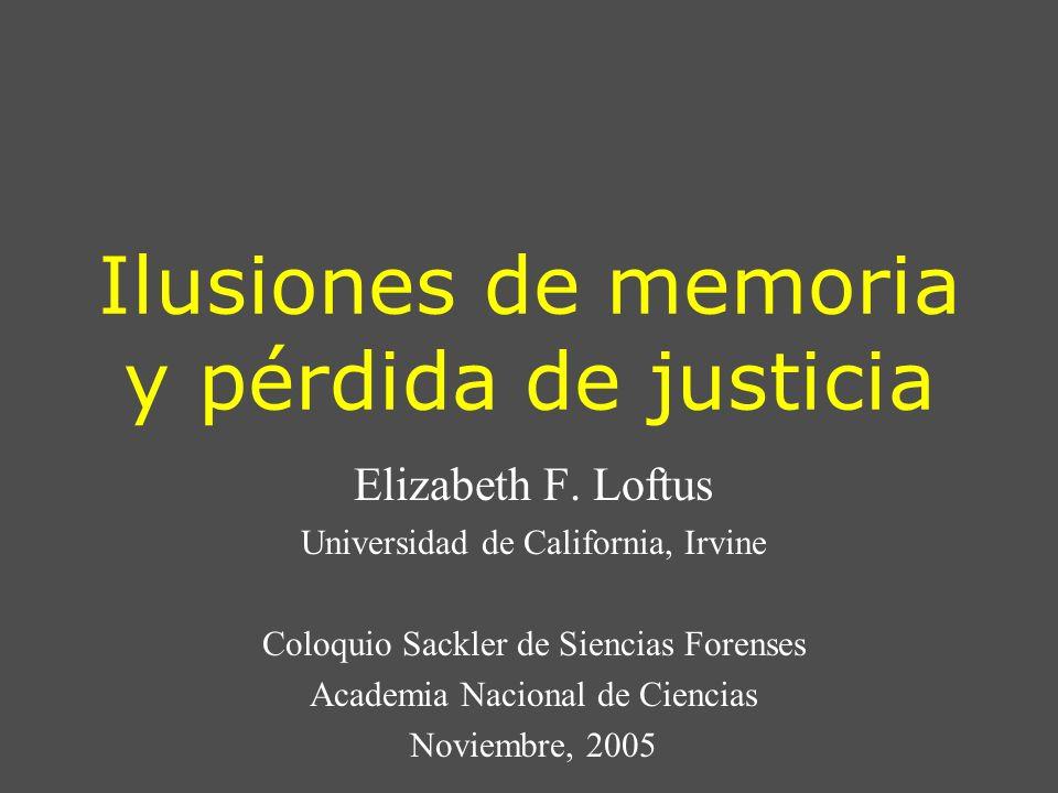 Ilusiones de memoria y pérdida de justicia