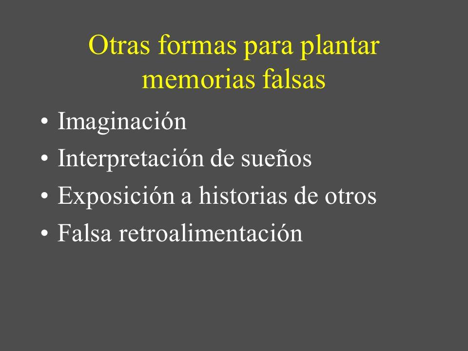 Otras formas para plantar memorias falsas
