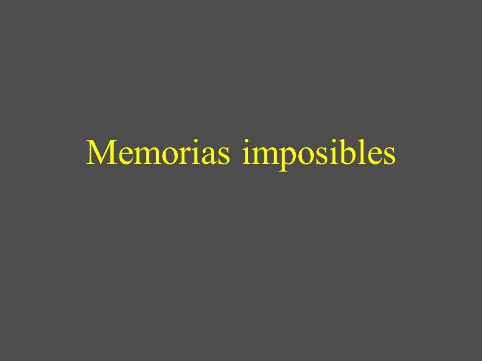 Memorias imposibles