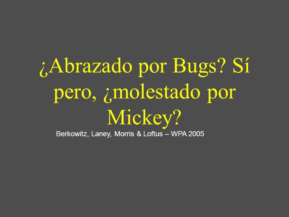 ¿Abrazado por Bugs Sí pero, ¿molestado por Mickey