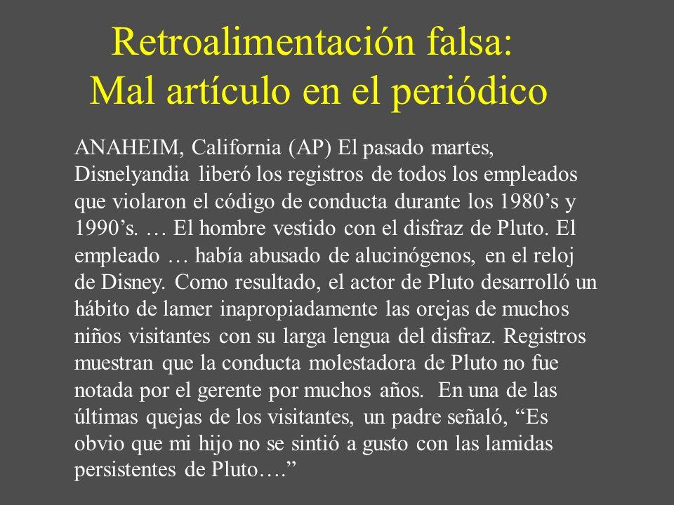 Retroalimentación falsa: Mal artículo en el periódico