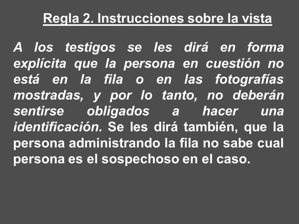 Regla 2. Instrucciones sobre la vista