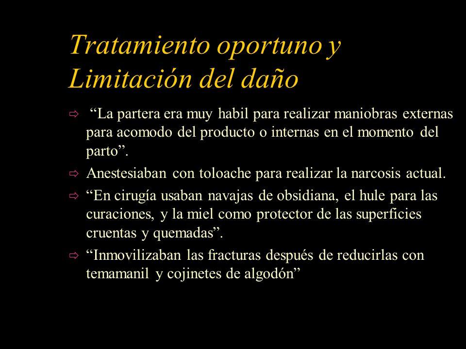 Tratamiento oportuno y Limitación del daño