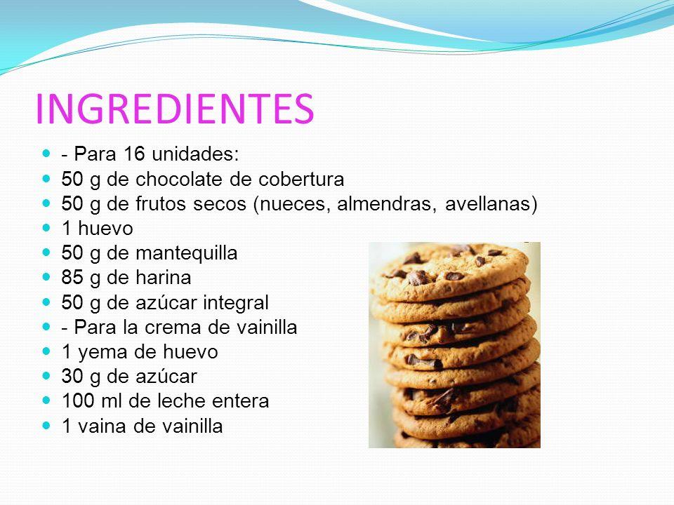 INGREDIENTES - Para 16 unidades: 50 g de chocolate de cobertura