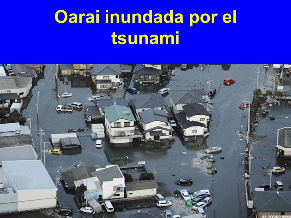 Oarai inundada por el tsunami