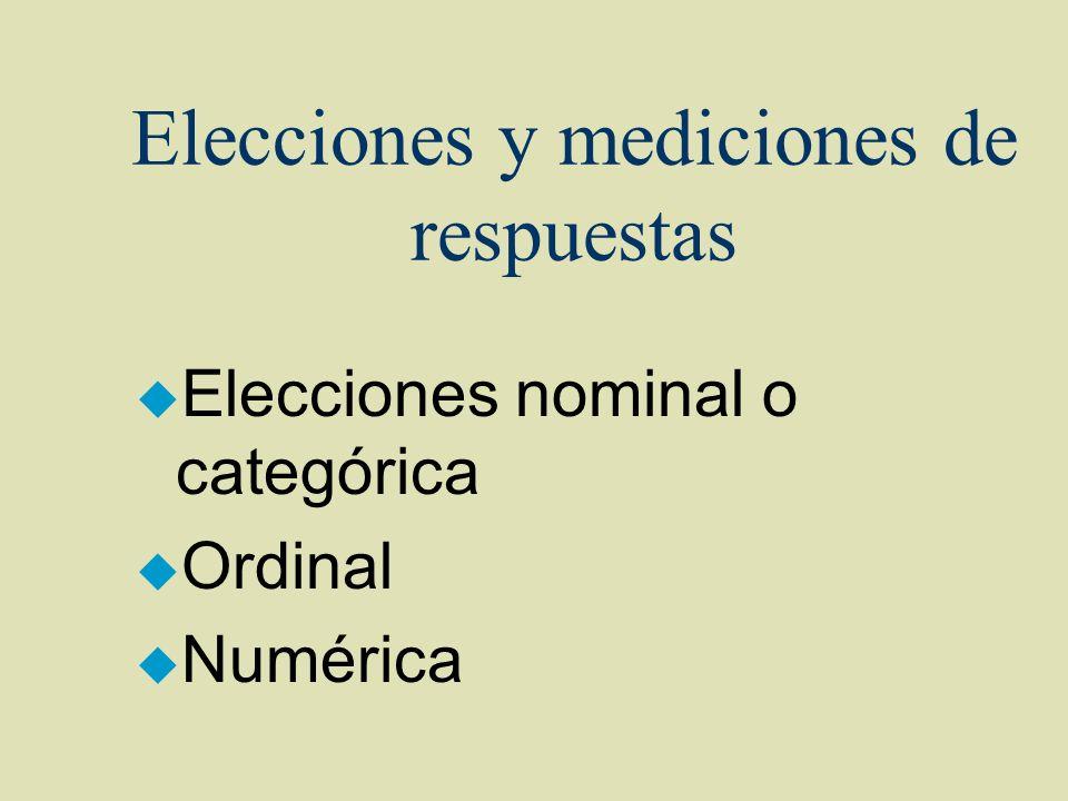 Elecciones y mediciones de respuestas
