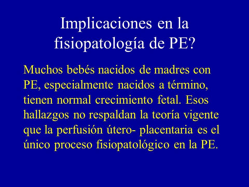 Implicaciones en la fisiopatología de PE