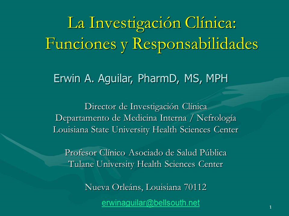 La Investigación Clínica: Funciones y Responsabilidades