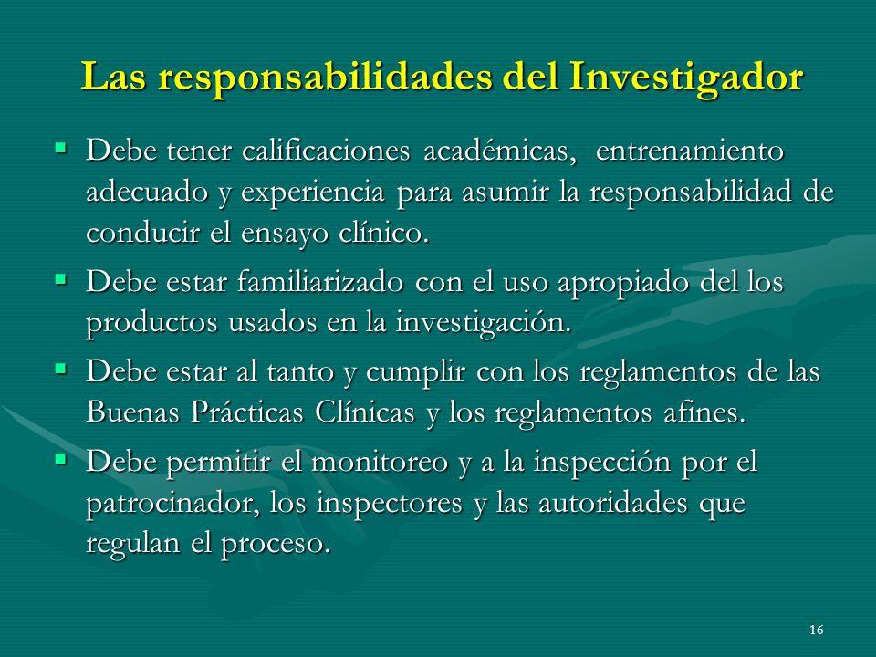 Las responsabilidades del Investigador