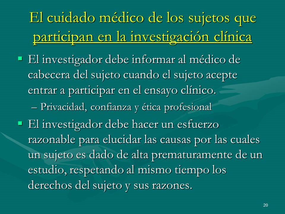El cuidado médico de los sujetos que participan en la investigación clínica