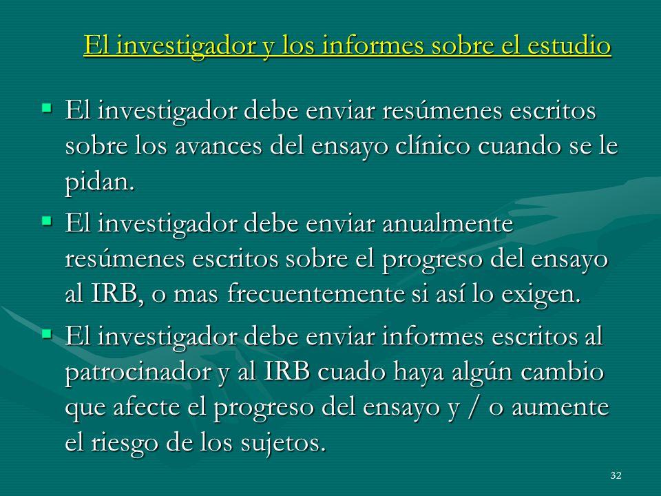 El investigador y los informes sobre el estudio