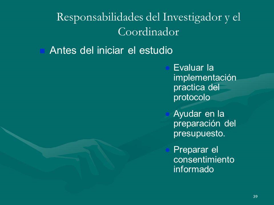 Responsabilidades del Investigador y el Coordinador
