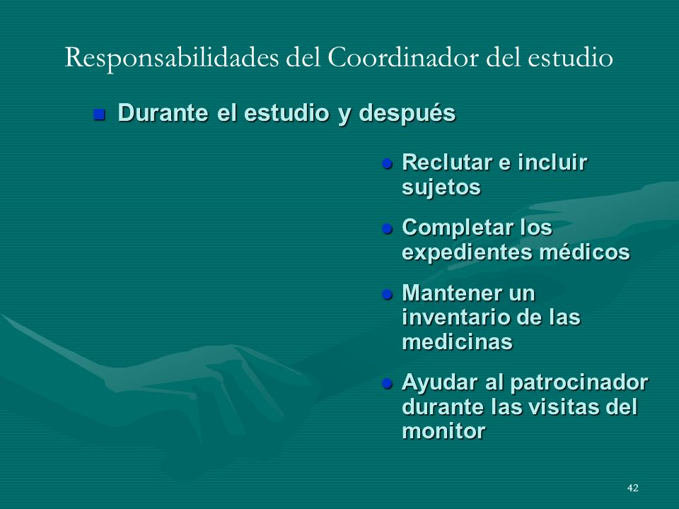Responsabilidades del Coordinador del estudio
