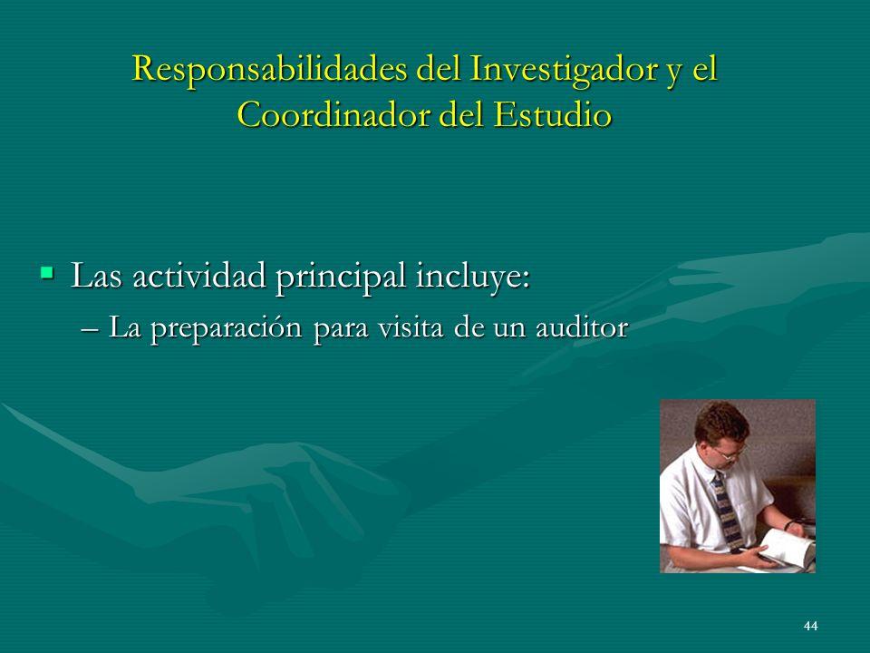 Responsabilidades del Investigador y el Coordinador del Estudio