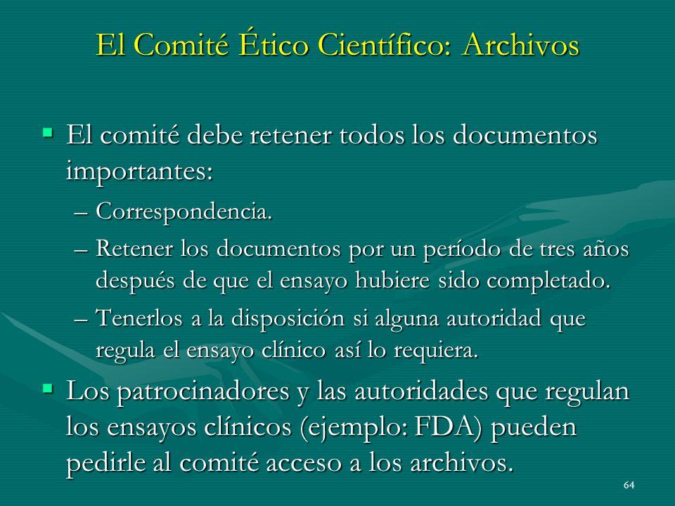 El Comité Ético Científico: Archivos